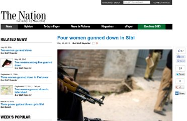 http://www.nation.com.pk/pakistan-news-newspaper-daily-english-online/national/24-May-2013/four-women-gunned-down-in-sibi