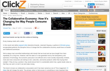 http://www.clickz.asia/11796/the-collaborative-economy-how-its-changing-the-way-people-consume-brands