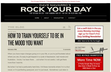 http://www.rockyourday.com/how-to-train-yourself-to-be-in-the-mood-you-want/