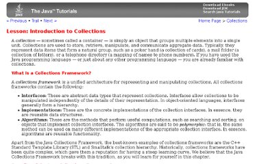 http://download.oracle.com/javase/tutorial/collections/intro/index.html