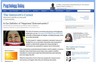 http://www.psychologytoday.com/blog/the-introverts-corner/201009/is-our-definition-happiness-extrovert-centric