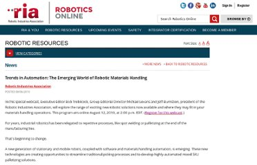 http://www.robotics.org/content-detail.cfm/Industrial-Robotics-News/Trends-in-Automation:-The-Emerging-World-of-Robotic-Materials-Handling/content_id/2294