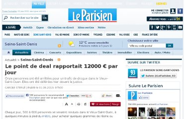 http://www.leparisien.fr/seine-saint-denis-93/le-point-de-deal-rapportait-12000-eur-par-jour-01-06-2013-2855957.php
