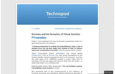 http://technopod.wordpress.com/2006/07/10/economy-and-the-formation-of-virtual-societies/