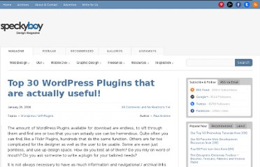 http://speckyboy.com/2008/01/26/top-30-wordpress-plugins-that-are-actually-useful/