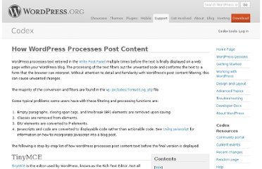 http://codex.wordpress.org/How_WordPress_Processes_Post_Content