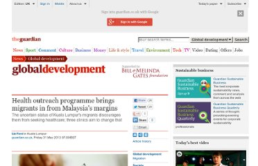 http://www.guardian.co.uk/global-development/2013/may/31/health-outreach-programme-migrants-malaysia