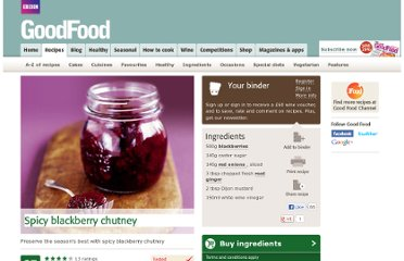 http://www.bbcgoodfood.com/recipes/2643/spicy-blackberry-chutney