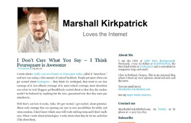 http://marshallk.com/i-dont-care-what-you-say-i-think-foursquare-is-awesome