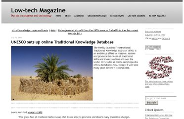http://www.lowtechmagazine.com/2010/07/unesco-sets-up-international-traditional-knowledge-database.html