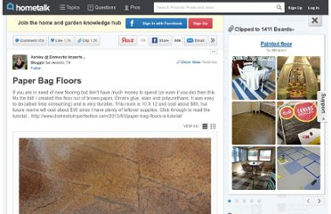 http://www.hometalk.com/1147044/paper-bag-floors