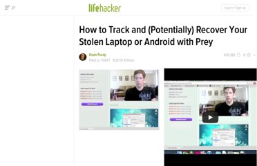 http://lifehacker.com/5643460/how-to-track-and-potentially-recover-your-stolen-laptop-or-android-with-prey