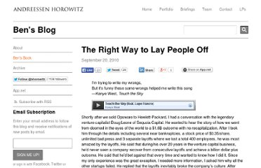 http://bhorowitz.com/2010/09/21/the-right-way-to-lay-people-off/