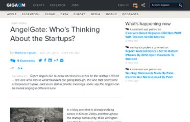 http://gigaom.com/2010/09/21/angelgate-whos-thinking-about-the-startups/