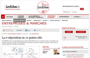 http://lecercle.lesechos.fr/entreprises-marches/high-tech-medias/221131240/la-e-reputation-en-10-points-cles