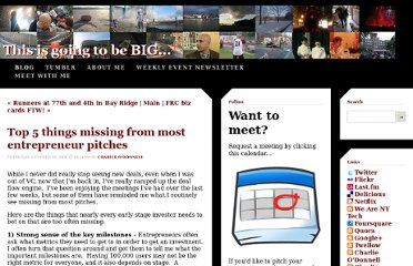 http://www.thisisgoingtobebig.com/blog/2009/10/29/top-5-things-missing-from-most-entrepreneur-pitches.html