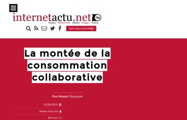 http://www.internetactu.net/2010/09/22/la-montee-de-la-consommation-collaborative/
