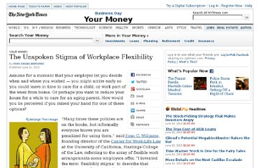http://www.nytimes.com/2013/06/15/your-money/the-unspoken-stigma-of-workplace-flexibility.html?src=recg