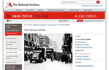 http://www.nationalarchives.gov.uk/cabinetpapers/alevelstudies/the-general-strike.htm
