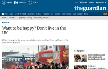 http://www.guardian.co.uk/money/2010/sep/22/happy-dont-live-uk