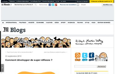 http://vidberg.blog.lemonde.fr/2010/09/23/comment-developper-de-super-reflexes/#xtor=RSS-32280322