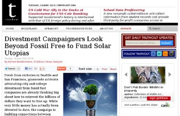 http://truth-out.org/news/item/17043-divestment-campaigners-look-beyond-fossil-free-to-fund-solar-utopias