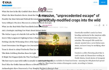 http://io9.com/5609576/a-massive-unprecedented-escape-of-genetically+modified-crops-into-the-wild