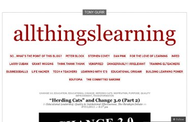 http://allthingslearning.wordpress.com/2011/11/07/herding-cats-and-change-3-0-part-2/