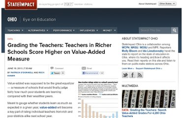 http://stateimpact.npr.org/ohio/2013/06/18/grading-the-teachers-teachers-in-richer-schools-score-higher-on-value-added-measure/#more-21100