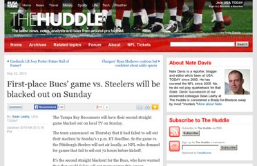 http://content.usatoday.com/communities/thehuddle/post/2010/09/first-place-bucs-game-vs-steelers-will-be-blacked-out-on-sunday/1
