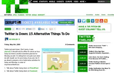 http://techcrunch.com/2009/05/08/twitter-is-down-15-alternative-things-to-do/
