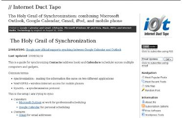 http://engtech.wordpress.com/2006/08/11/the-holy-grail-of-synchronization-how-to-synchronize-microsoft-outlook-multiple-locations-google-calendar-gmail-ipod-and-mobile-phone-with-funambol-scheduleworld/