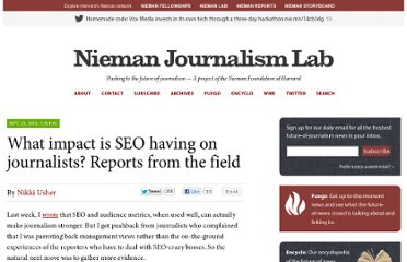 http://www.niemanlab.org/2010/09/what-impact-is-seo-having-on-journalists-reports-from-the-field/