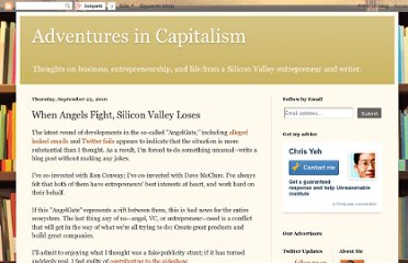 http://chrisyeh.blogspot.com/2010/09/when-angels-fight-silicon-valley-loses.html