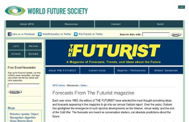http://www.wfs.org/Forecasts_From_The_Futurist_Magazine