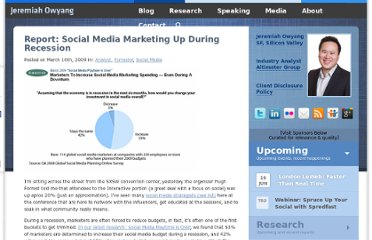 http://www.web-strategist.com/blog/2009/03/16/report-social-media-marketing-up-during-recession/