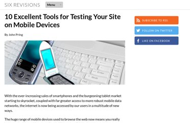http://sixrevisions.com/tools/10-excellent-tools-for-testing-your-site-on-mobile-devices/