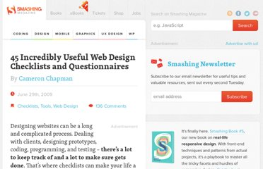 http://www.smashingmagazine.com/2009/06/29/45-incredibly-useful-web-design-checklists-and-questionnaires/
