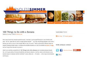 http://www.endlesssimmer.com/2010/05/17/100-things-to-do-with-a-banana/