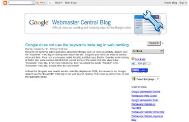 http://googlewebmastercentral.blogspot.com/2009/09/google-does-not-use-keywords-meta-tag.html