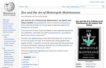 http://en.wikipedia.org/wiki/Zen_and_the_Art_of_Motorcycle_Maintenance