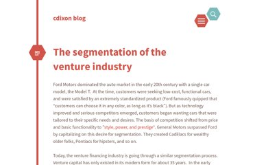 http://cdixon.org/2010/09/26/the-segmentation-of-the-venture-industry/