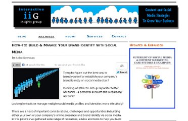 http://www.interactiveinsightsgroup.com/blog1/how-to-build-and-manage-your-social-media-brand-identity/