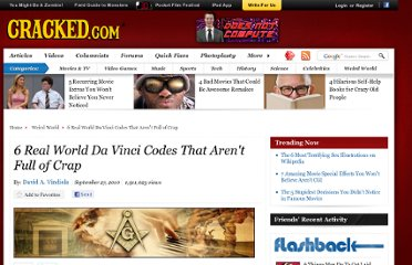 http://www.cracked.com/article_18761_6-real-world-da-vinci-codes-that-arent-full-crap.html