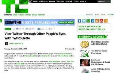 http://techcrunch.com/2010/09/26/view-twitter-through-other-peoples-eyes-with-twtroulette/