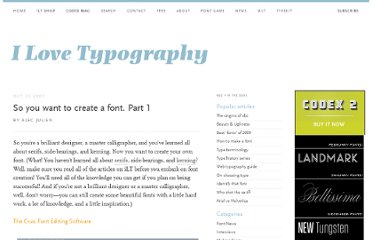 http://ilovetypography.com/2007/10/22/so-you-want-to-create-a-font-part-1/