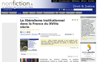 http://www.nonfiction.fr/article-3800-le_liberalisme_institutionnel_dans_la_france_du_xviiie_siecle.htm