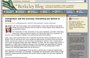 http://blogs.berkeley.edu/2010/09/27/immigration-and-the-economy-everything-you-believe-is-wrong/