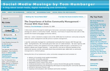 http://tomhumbarger.wordpress.com/2009/01/13/the-importance-of-active-community-management-proved-with-real-data/