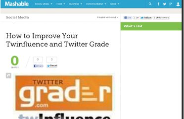http://mashable.com/2008/10/23/how-to-improve-twinfluence-and-twitter-grade/